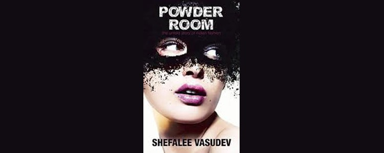 Powder Room, Shefalee Vasudev, book review