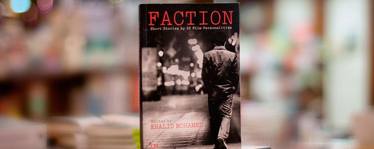 """Faction"" edited by Khalid Mohamed"