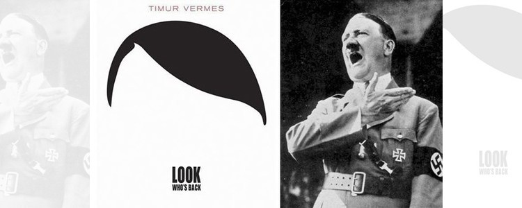 """Timur Vermes, """"Look Who's Back"""""""