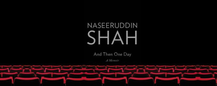 "Naseeruddin Shah, ""And Then One Day"""