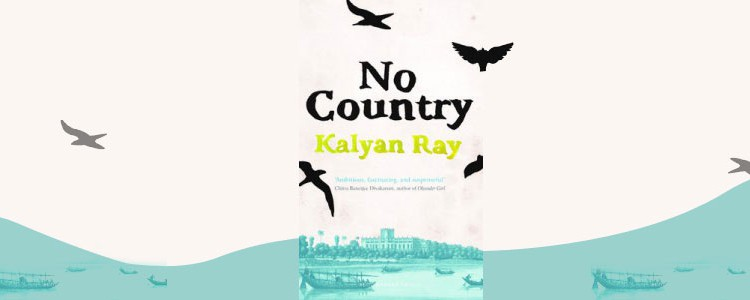 "Kalyan Ray, ""No Country"""